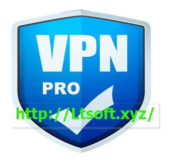 VPN Unlimited Pro v1 0 Full APK Download » LT SOFT