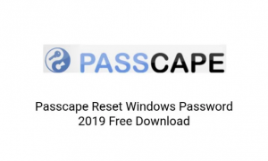Reset Windows Password (Passcape) 2019